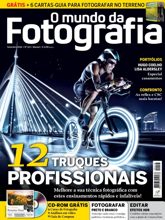 O Mundo da Fotografia Digital N.º 113, Setembro 2014 edition - Read the digital edition by Magzter on your iPad, iPhone, Android, Tablet Devices, Windows 8, PC, Mac and the Web.