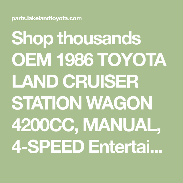 Toyota Parts Online >> Shop Thousands Oem 1986 Toyota Land Cruiser Station Wagon