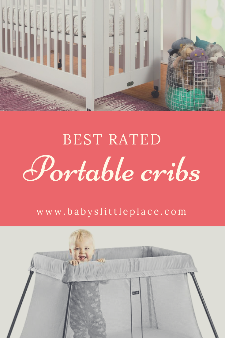 Best Rated Portable Cribs Do You Need A Wooden Crib On Wheels Or A