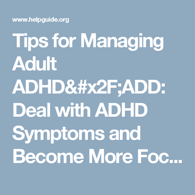 Coping with adult add 9