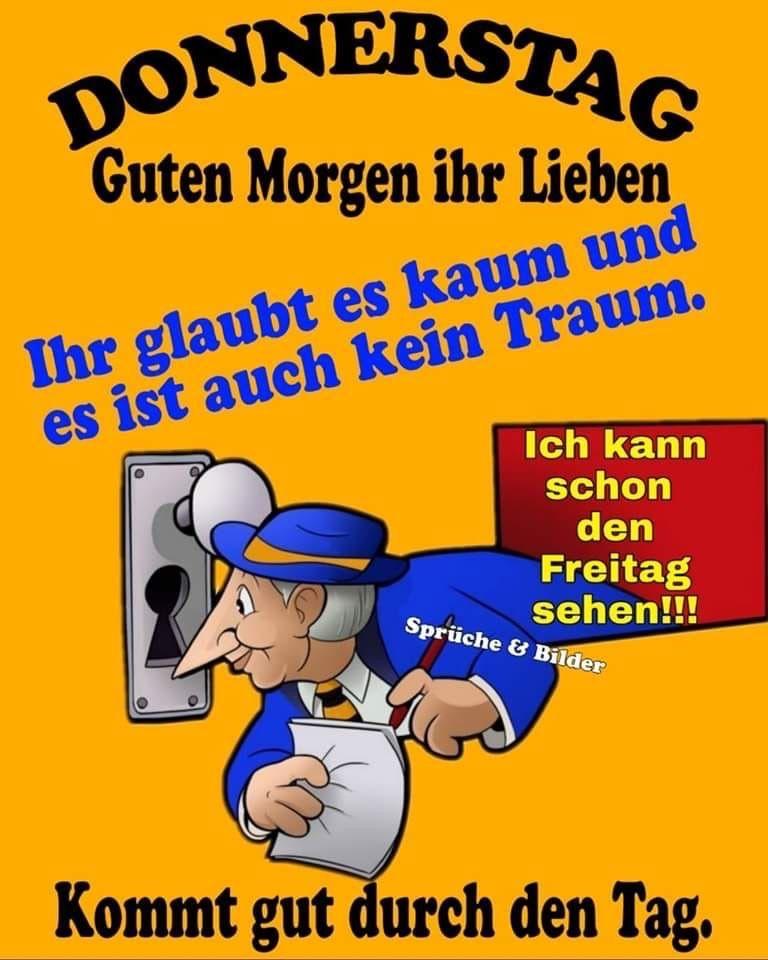 Pin Von Karin Kollmann Auf Donnerstag In 2020 Guten Morgen Liebe Guten Morgen Lustig Donnerstag Spruche