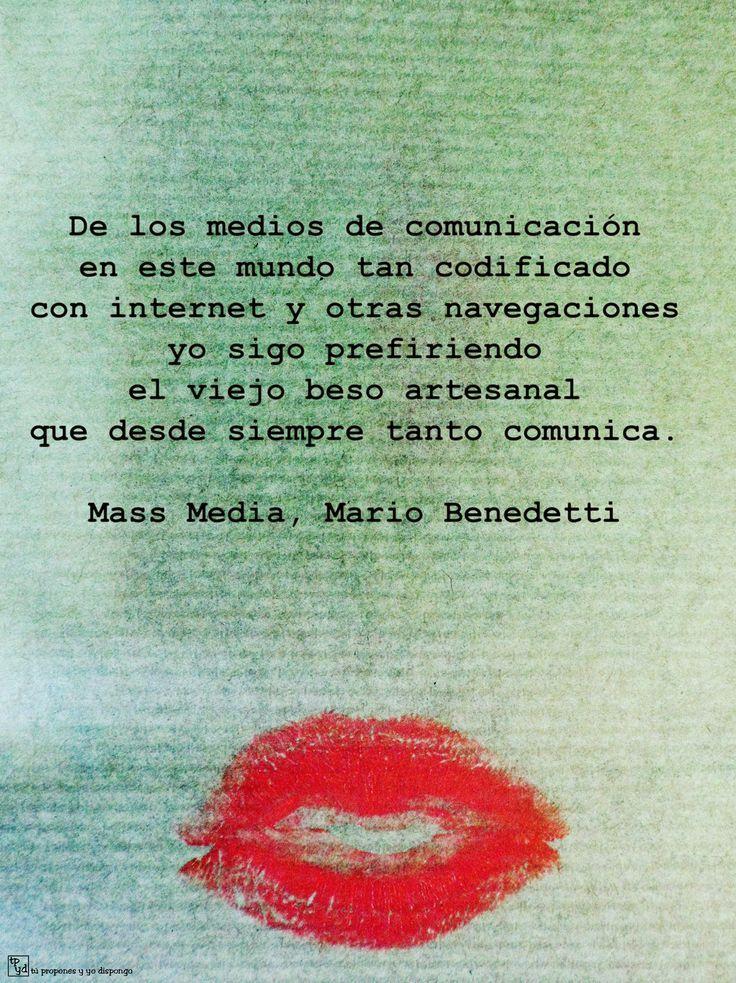 Los besos artesanales | Mario Benedetti | Pinterest | Feliz finde ...