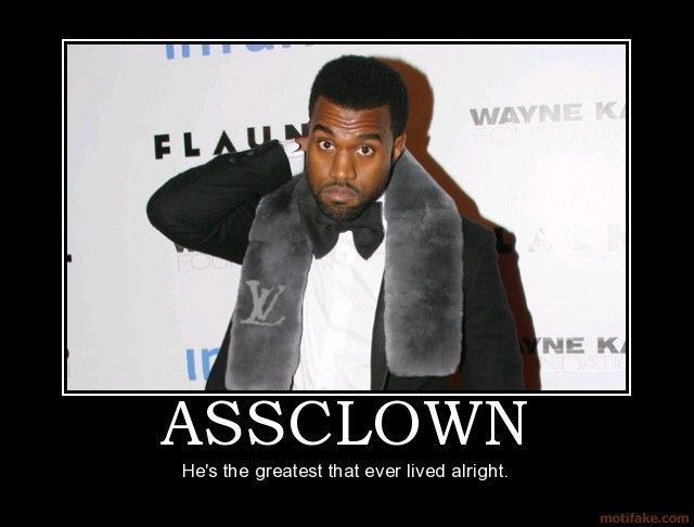 Assclown Kanye West Meme Rap Music Better Love