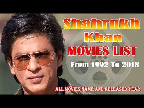 Shahrukh Khan Movies List 1992 2018 Bollywood News Bollywood
