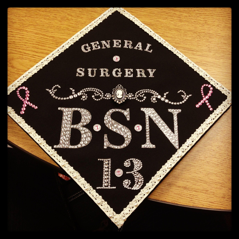 My Nursing Graduation Cap! BSN-2013!