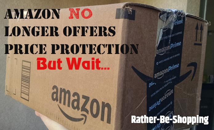 Amazon No Longer Offers 7Day Price Protection (But Not
