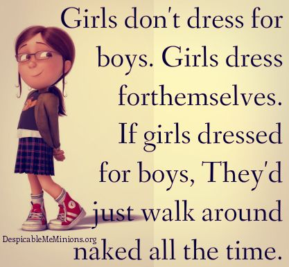 5 Funny Quotes About Girls Page 2 Of 5 Minion Quotes Funny Girl Quotes Fun Quotes Funny Funny Relationship Quotes
