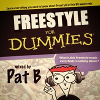 Pat B - Freestyle for Dummies by deejaypatb on SoundCloud