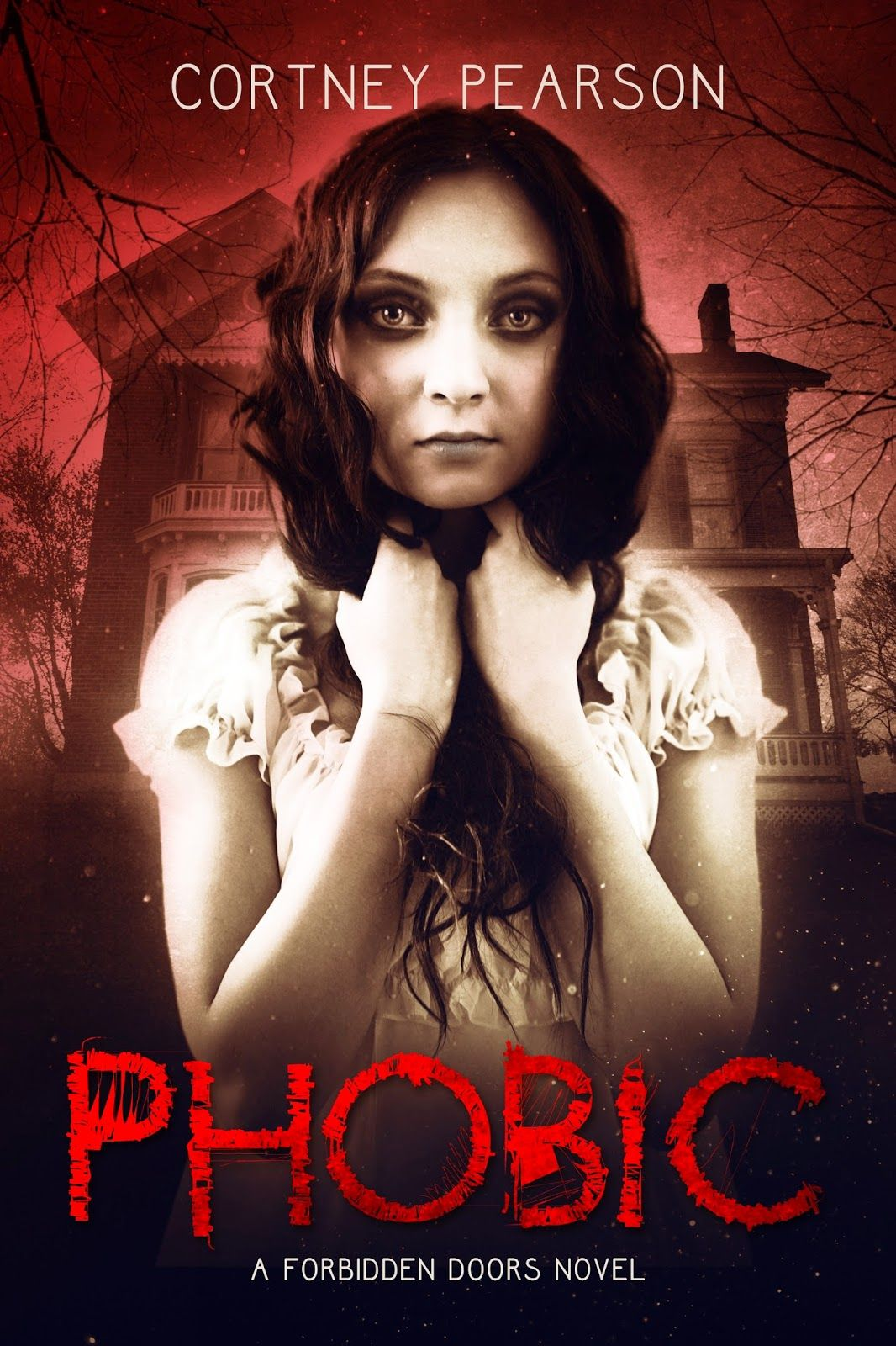 Phobic (The Forbidden Doors #1) by Cortney Pearson | Publication date Sept. 8th 2014 #YAhorror