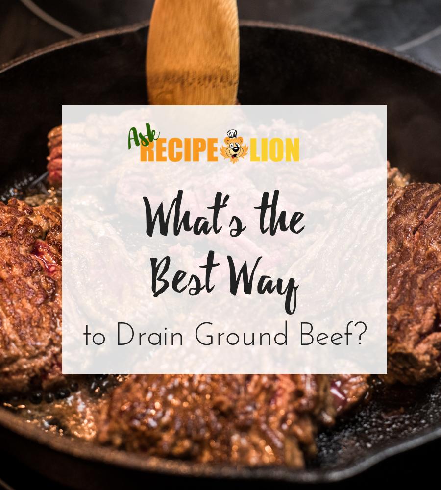 How To Drain Ground Beef Beef Ground Beef Ground Beef Casserole