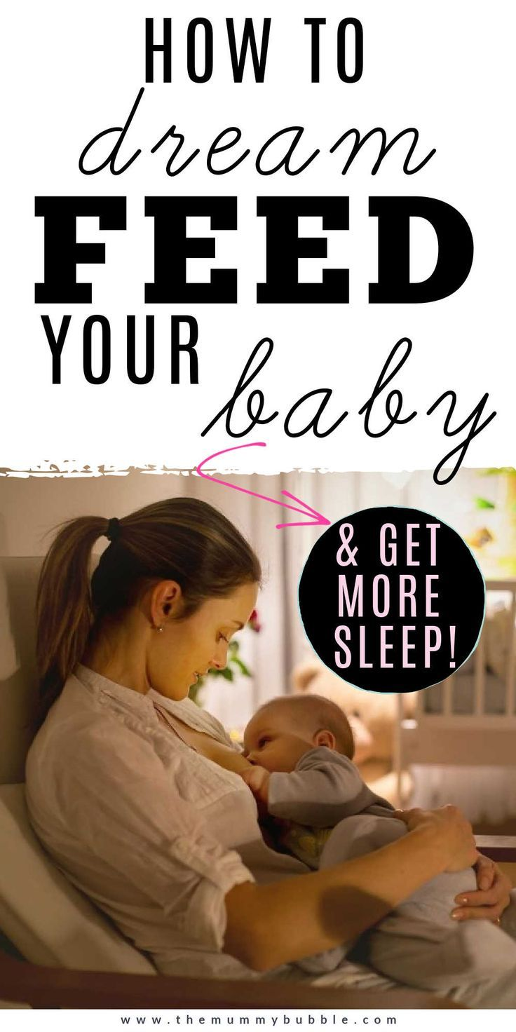 Dream feed how it can help your baby sleep the mummy