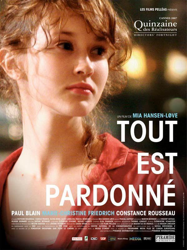 Tout est Pardonné, Mia Hansen-Love 2007