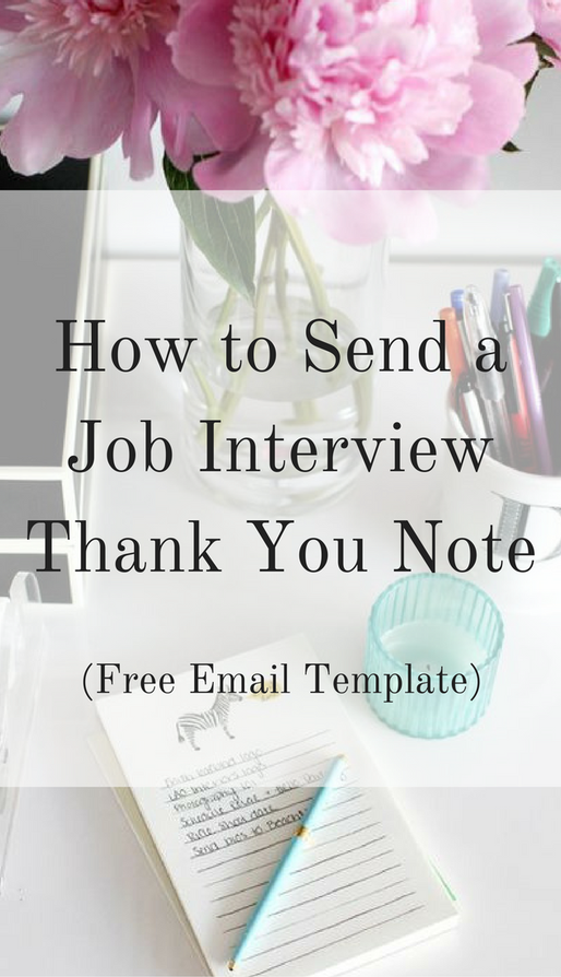 How To Send A Job Interview Thank You Note Free Email Template