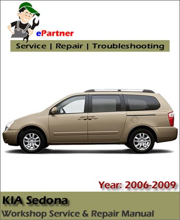 kia sedona service repair manual 2006 2009 kia service manual rh pinterest com 2006 Kia Sedona Interior Kia Sedona Repair Manual PDF