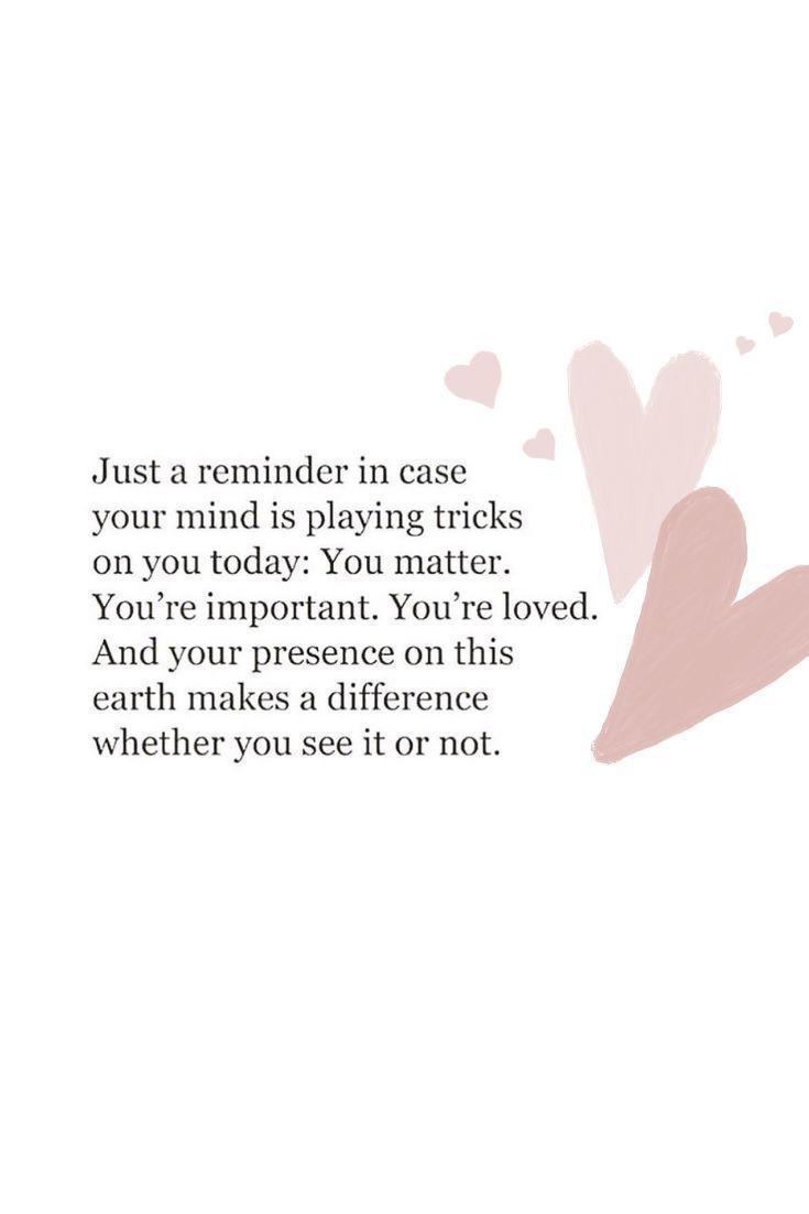 Was auch immer Sie heute fühlen, wissen Sie nur, dass Sie eine wichtige Rolle zu pla ... - quotes - Wallpaper