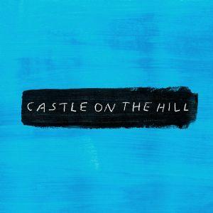 Castle On The Hill Ed Sheeran Letras De Musicas Ed Sheeran Musica