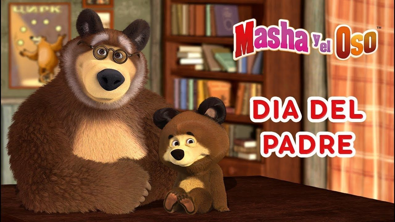 Masha Y El Oso Dia Del Padre Animals Bear Teddy Bear