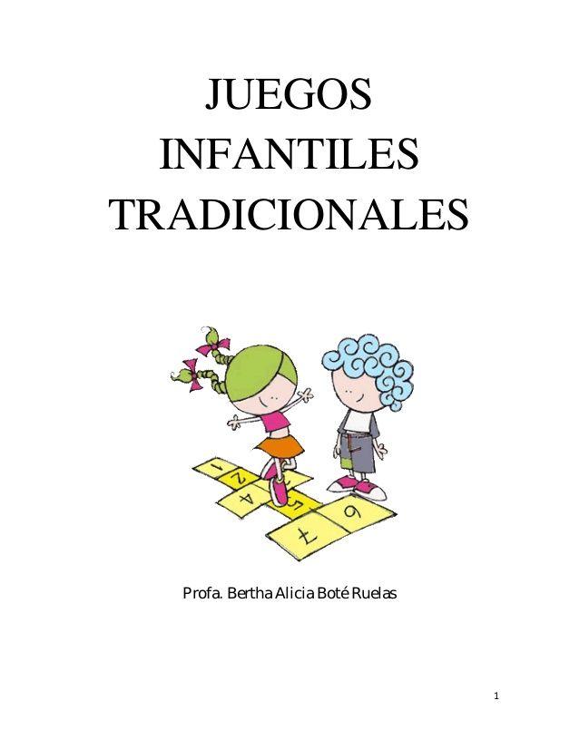 Juegos Infantiles Tradicionales Juegos Tradicionales Pinterest