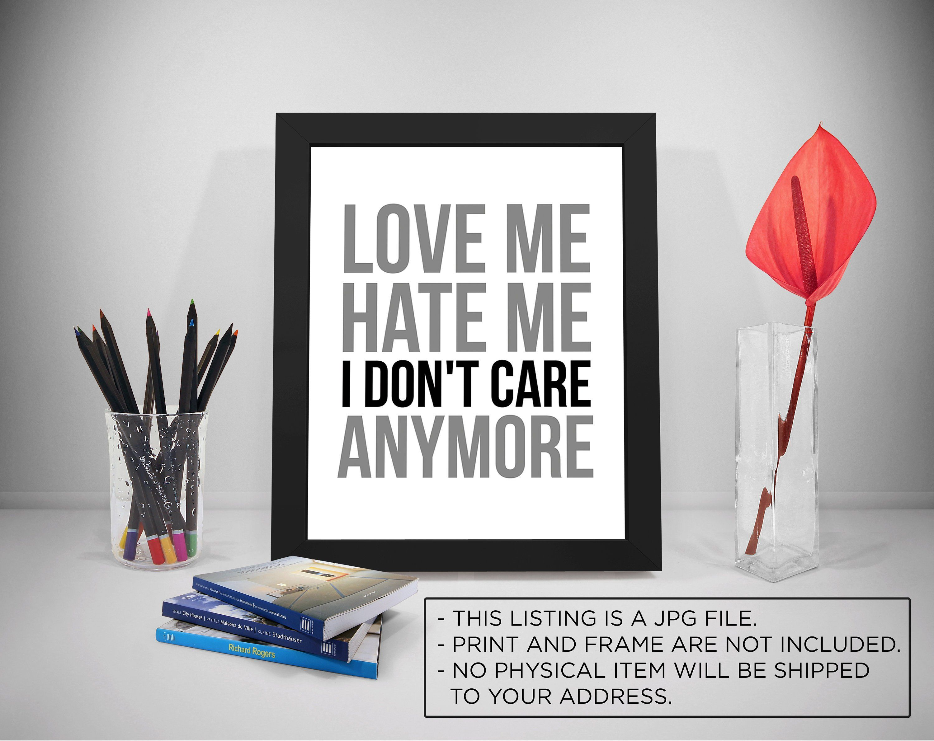 I Don T Care Quotes Customer Quotes Inspirational Prints Quote
