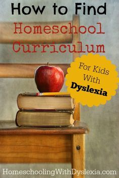 Finding Homeschool Curriculum for the Dyslexic Student