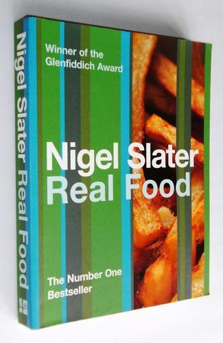 Real Food: Nigel Slater