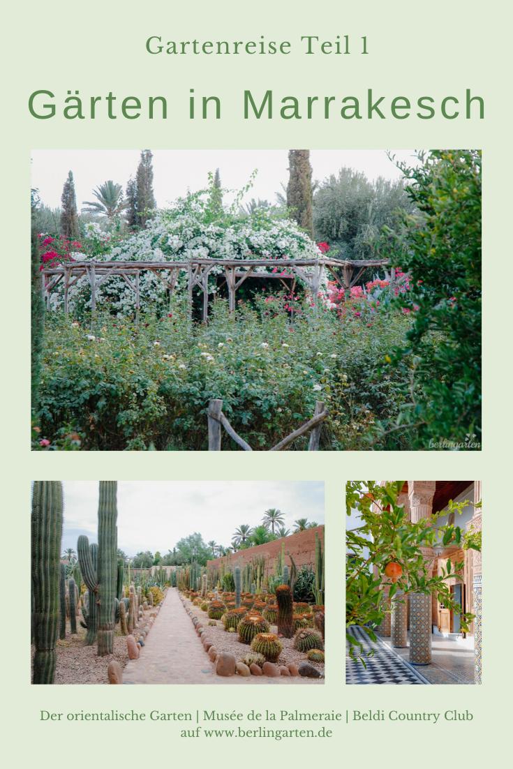 Gartenreise Marrakesch Exotisch Bunt Kunstvoll In 2020 Garten Uppiger Garten Schone Anlage