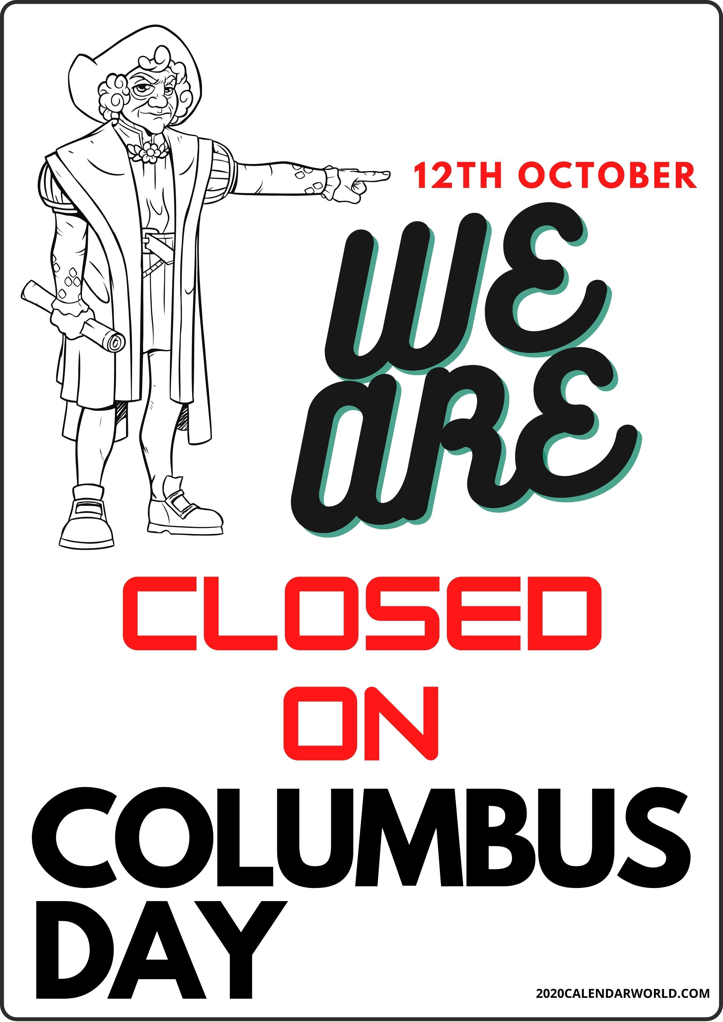 Columbus Day Closed Signs For Shop Printable In 2020 Closed Signs Signs Sign Templates