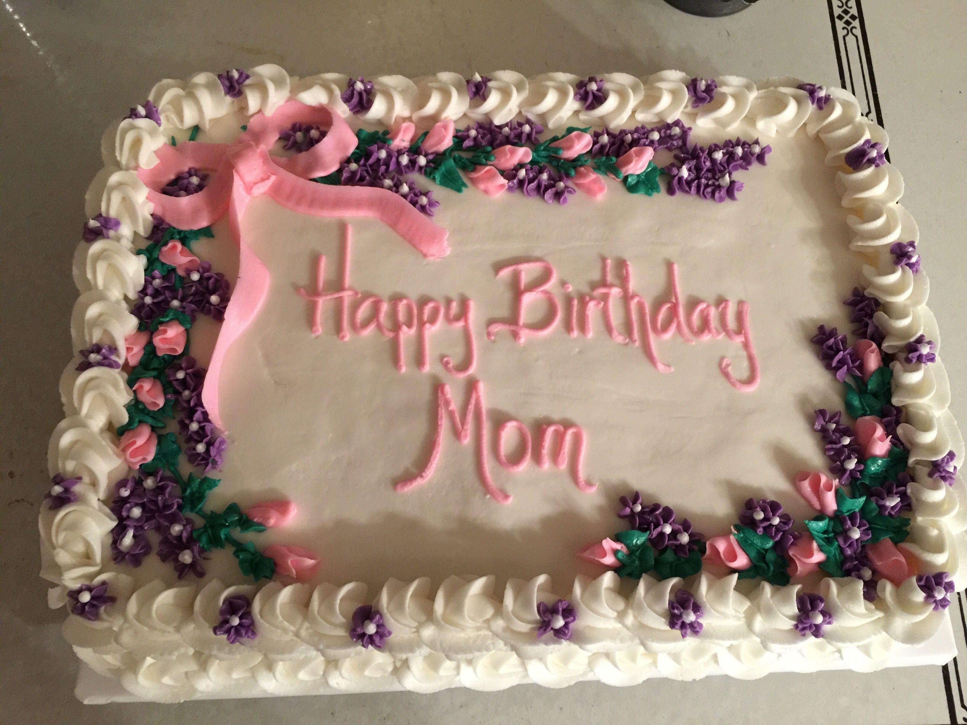 Happy Birthday Mom Sheet Cake Happy Birthday Cake Images Happy Birthday Mom Cake Birthday Cake With Photo