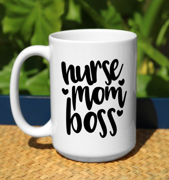 Nurse Mom Boss Coffee Mug, Nurse Mom Coffee Cup, Nurse Mug, Gift For Nurse, Nurse Gift, Nurse Life, #bosscoffee