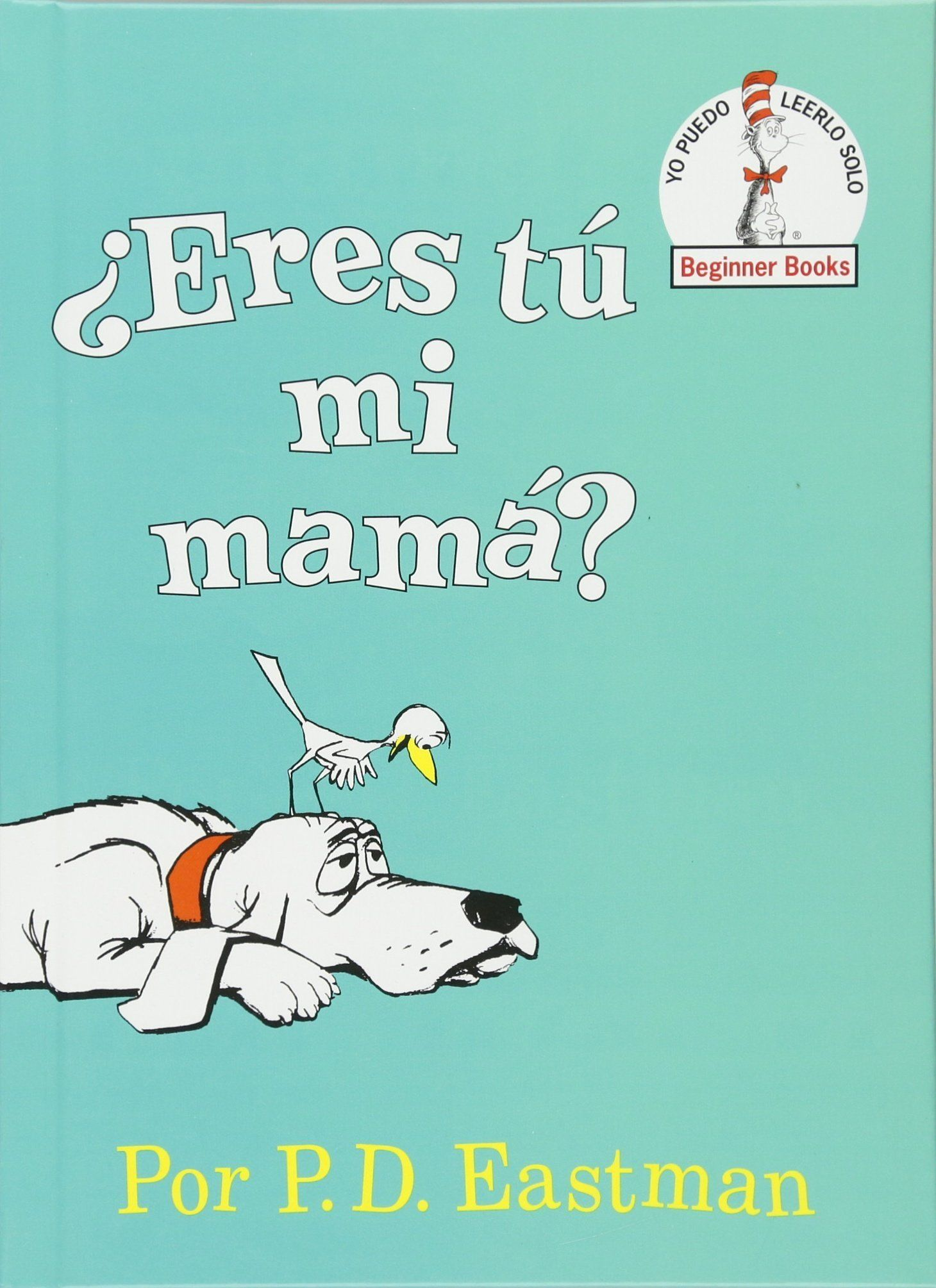 Eres tu mi mama / Are Your My Mother? Beginner Books