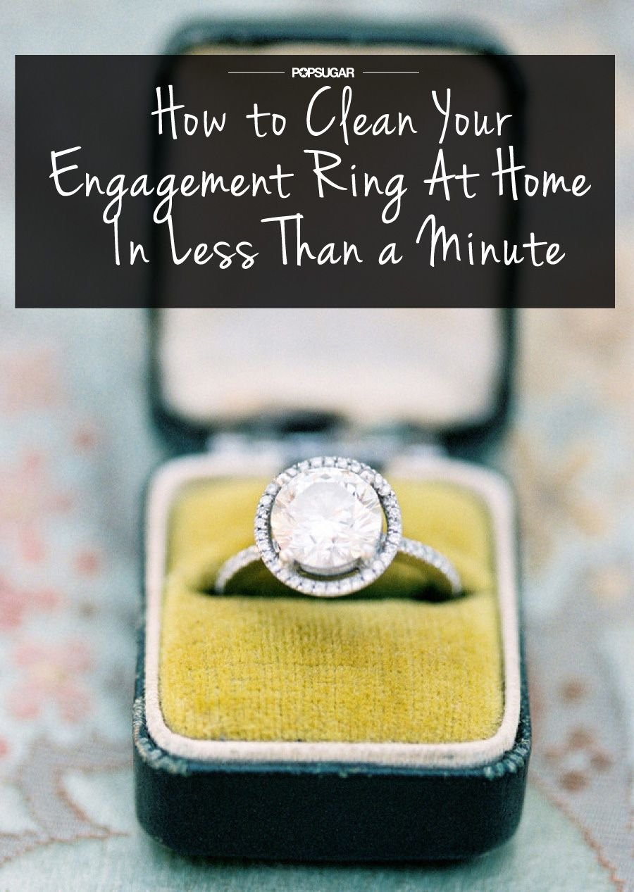 How To Clean Your Engagement Ring At Home In Less Than A Minute