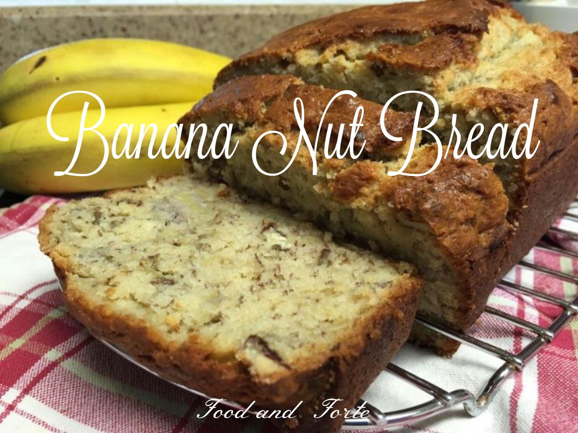 Banana Nut Bread Paula Deen Style Food And Forte Banana Nut Bread Paula Deen Banana Bread Food