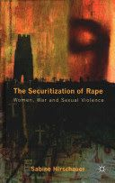 This book uniquely applies securitization theory to the mass sexual violence atrocities committed during the Bosnia war and the Rwandan genocide. Examining the inherent links between rape, war and global security, Hirschauer analyses the complexities of conflict related sexual violence.