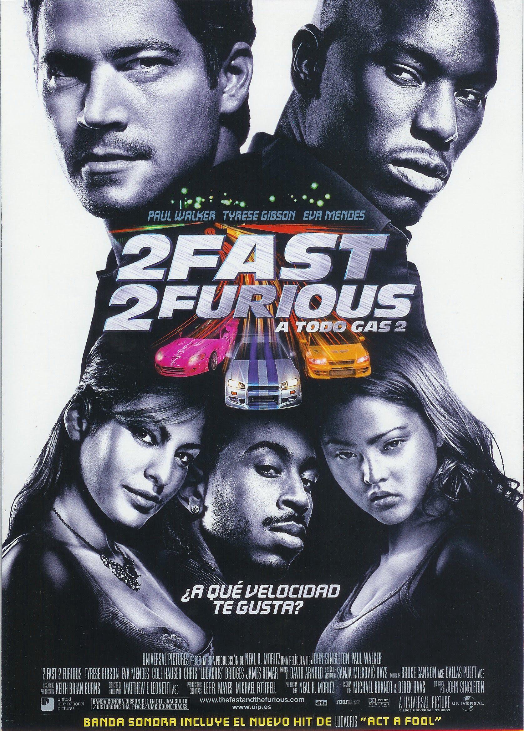 2003 - 2 Fast 2 Furious. A todo gas 2 - 2 Fast 2 Furious