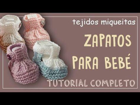 1bf1d5e0 Zapatitos de bebe 0-3 meses tejidos a dos agujas paso a paso - YouTube