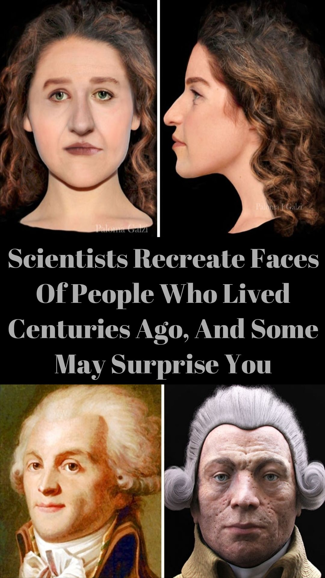 Scientists Recreate Faces Of People Who Lived Centuries Ago, And Some May Surprise You