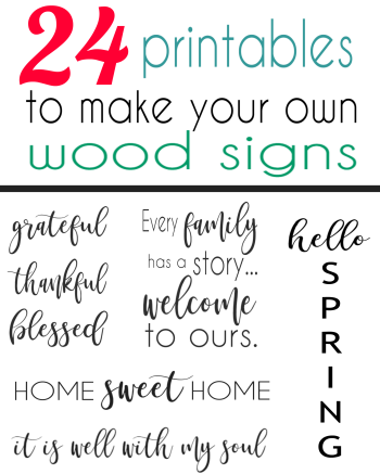 24 Printable Signs For Making Your Own Wood Signs Sign Quotes