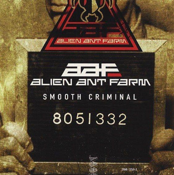 Alien Ant Farm Smooth Criminal Alien Ant Farm One Hit Wonder Ant Farms