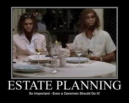 We all need it. Why not do an estate plan?