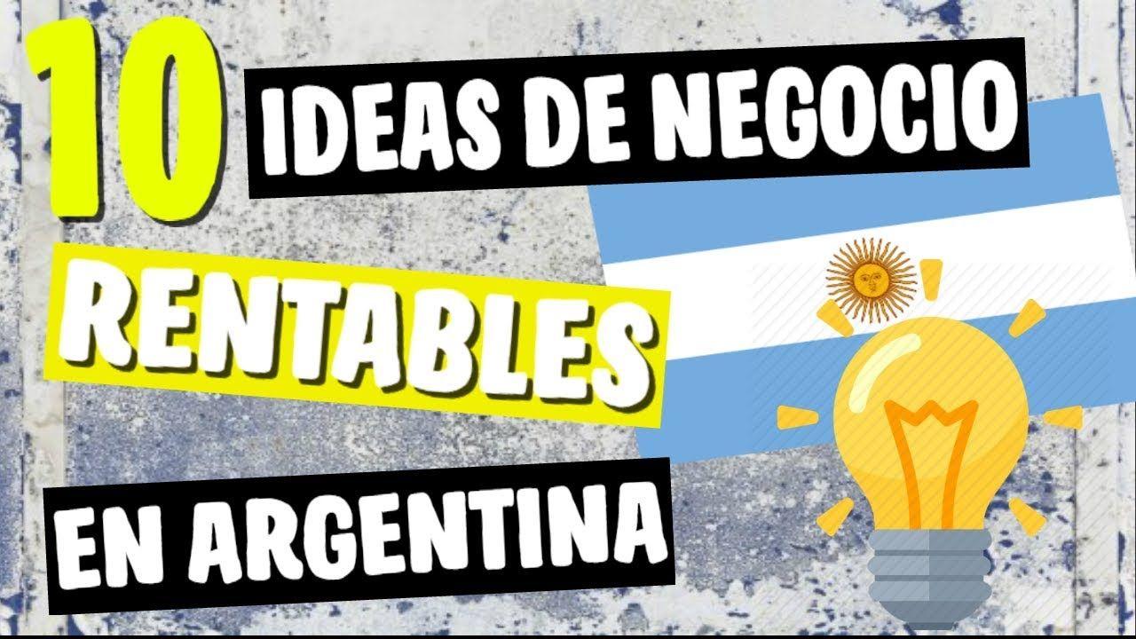 ✓ 10 Ideas de Negocios MÁS Rentables en Argentina 2018 | Viajes y