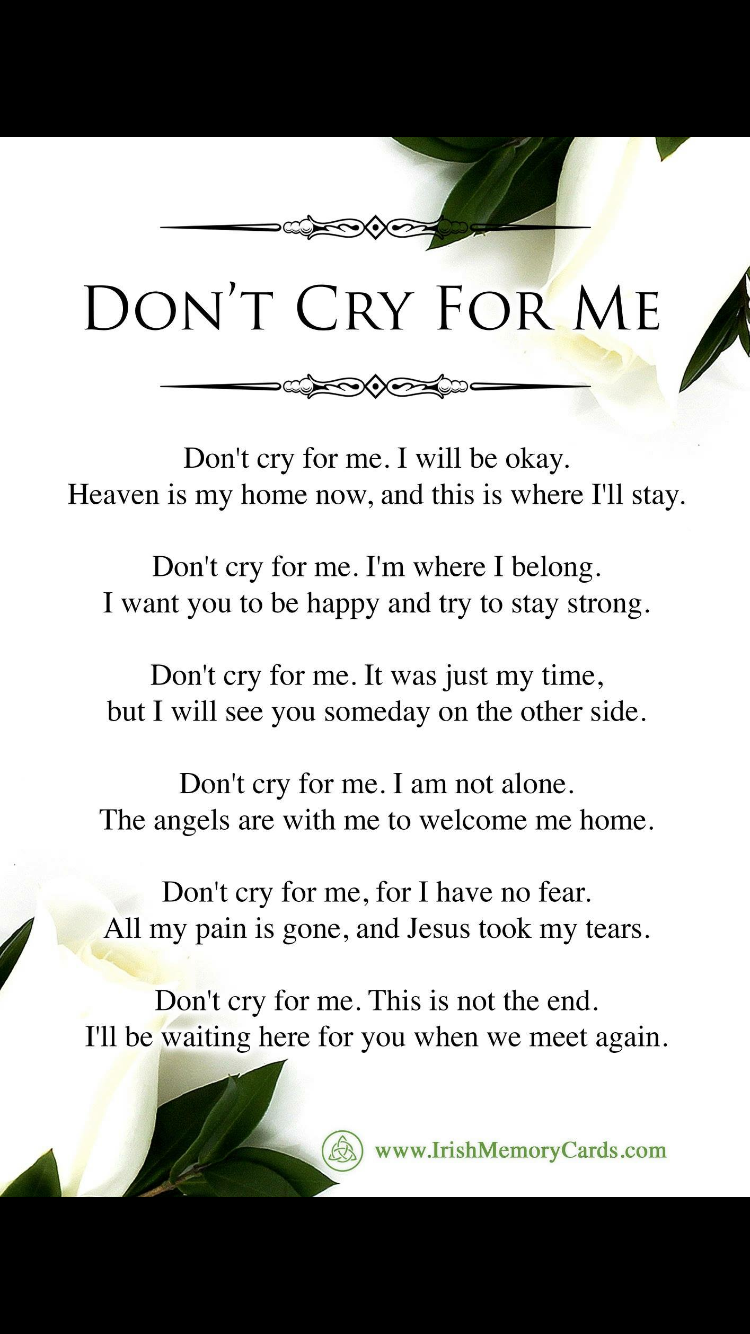 Don T Cry For Me A Letter From Heaven Funeral Quotes Letter From Heaven Grieving Quotes