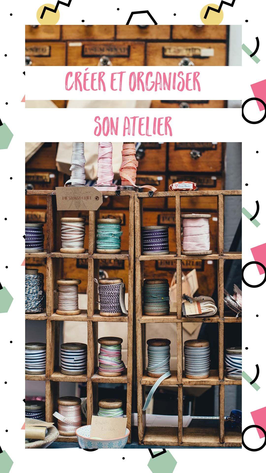 Organisation Et Rangement Atelier Creatif Rangement Atelier Rangement Couture Organisation