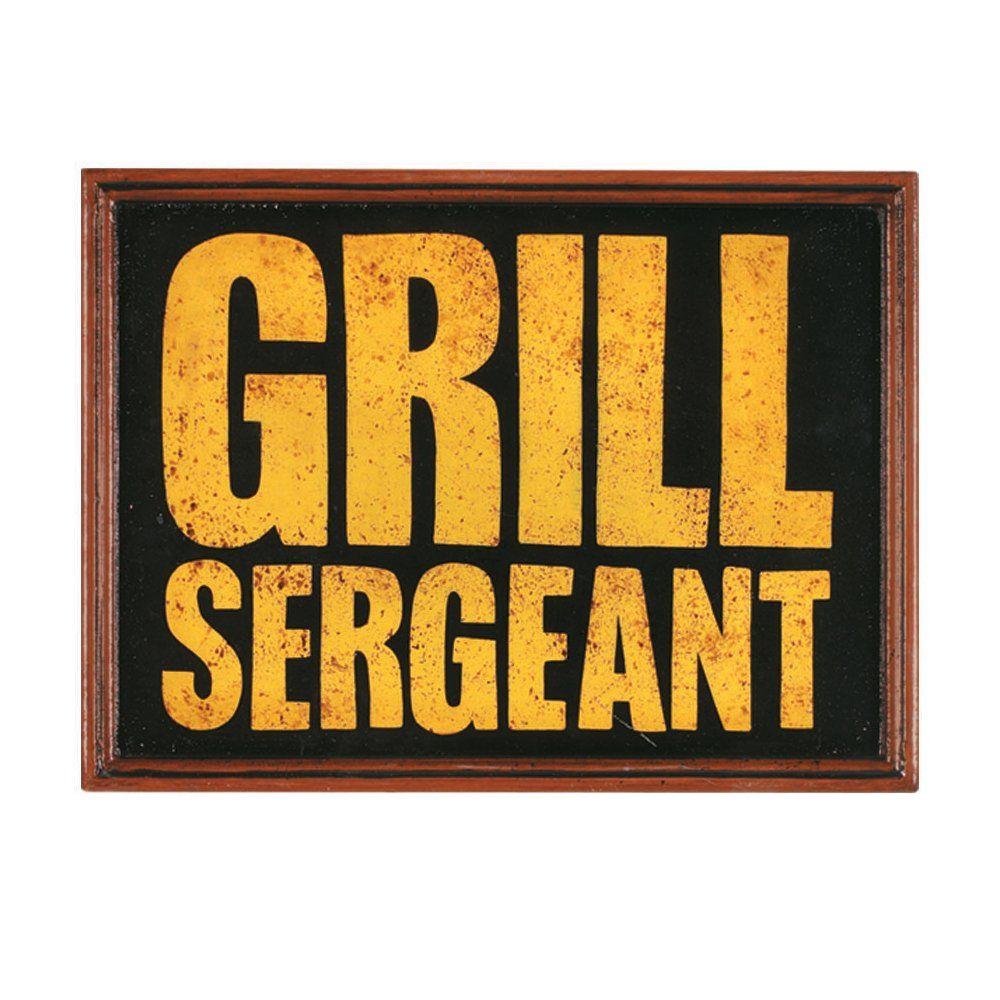 Décor Grill Sergeant Sign Outdoor Wall Art | Logo / Design Ideas ...