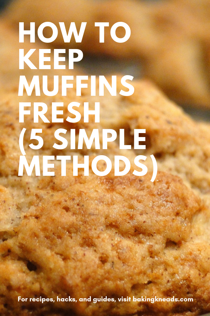 How To Keep Muffins Fresh 5 Simple Methods Baking Secrets Baking Muffins Banana Chocolate Chip Muffins