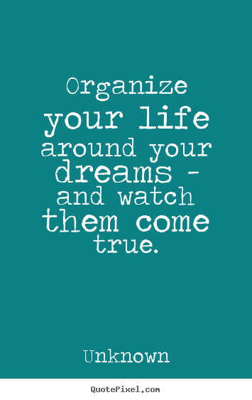 Organize Your Life Quotes Google Zoeken
