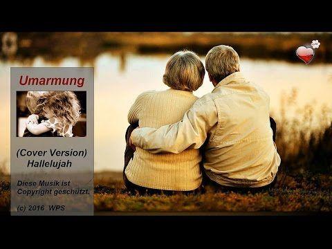 Umarmung - hug (Cover Version Hallelujah) - YouTube
