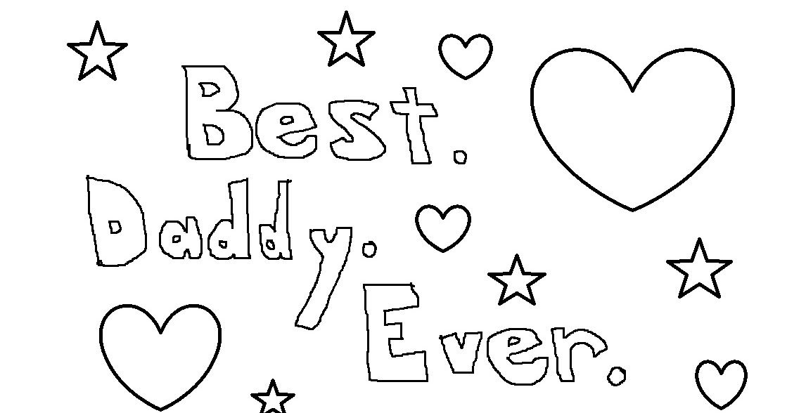 Best. Daddy. Ever. (With images) Free printable coloring