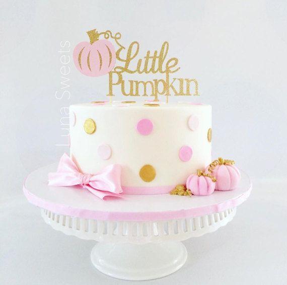 Little Pumpkin Glitter Cake Topper Little Pumpkin First Pink and