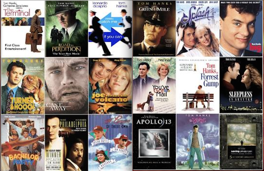 Tom Hank movies, I didn't watch them all (except the ones