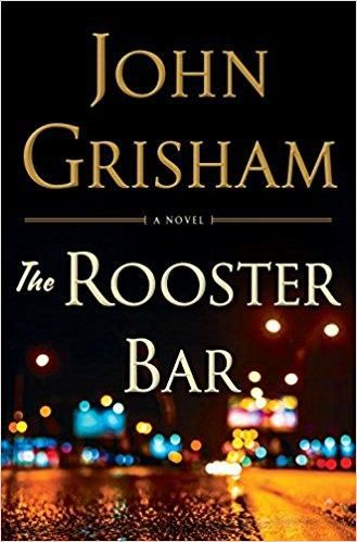 the rooster bar by john grisham author ebook pdf to my daughter